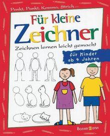 Fur Kleine Zeichner Punkt Punkt Komma Strich Zeichnen Lernen Leicht Gemacht Fur Kinder Ab 4 Jahren Von Iris Prey