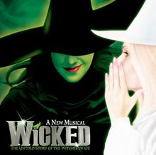 Wicked (Broadway Musical)