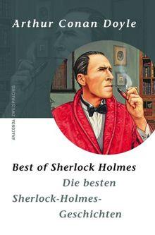 Best of Sherlock Holmes/Die besten Sherlock-Holmes-Geschichten. Zweisprachige Ausgabe Englisch - Deutsch