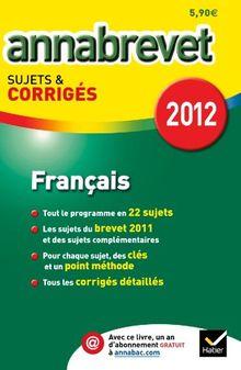 Français série générale, technologique et professionnelle : Sujets & Corrigés