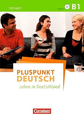 Pluspunkt Deutsch Leben In Deutschland Allgemeine Ausgabe B1