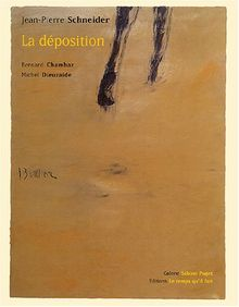 Jean-Pierre Schneider : La déposition