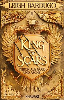 King of Scars: Roman (Thron aus Gold und Asche, Band 1)