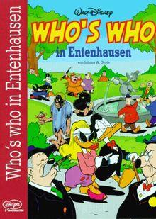 Who's Who in Entenhausen. Die Spitzen der Gesellschaft