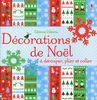 Décorations de Noël, à couper, plier et coller