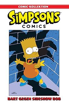 Simpsons Comic-Kollektion: Bd. 3: Bart gegen Sideshow Bob