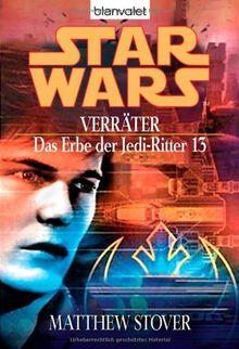 Star Wars - Das Erbe der Jedi-Ritter 13, Verräter