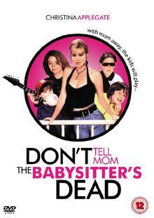 Don't Tell Mom The Babysitter's Dead [1991] [DVD] [UK Import]