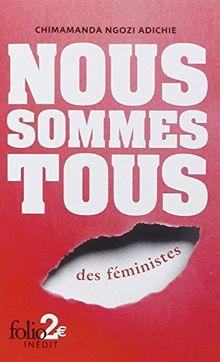 Nous sommes tous des féministes : Suivi de Les marieuses