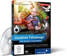 Kreatives Fotodesign mit Matthias Schwaighofer - Das Praxis-Training