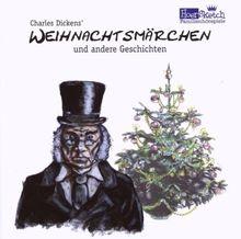 Charles Dickens' Weihnachtsmärchen