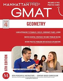 Geometry GMAT Strategy Guide, 6th Edition (Manhattan Gmat Strategy Guide: Instructional Guide)