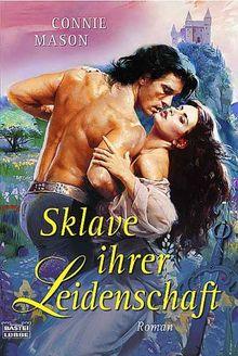 Sklave ihrer Leidenschaft: Roman