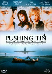 Pushing Tin - Turbulenzen und andere Katastrophen