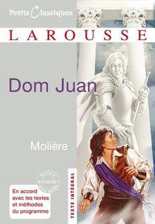 Dom Juan: Ou Le Festin De Pierre (Petits Classiques Larousse)