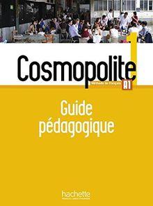Cosmopolite: Guide pedagogique 1