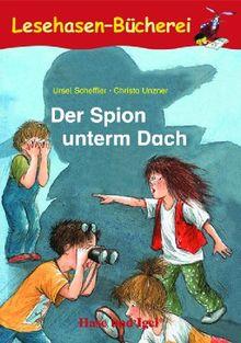 Der Spion unterm Dach, Schulausgabe