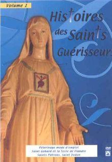 Histoire des saints guérisseurs vol. 1