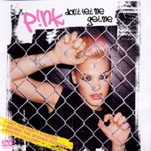 Pink - Don't Let Me Get Me (DVD-Single)