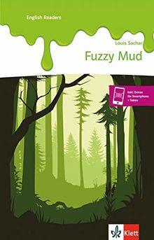 Fuzzy Mud: Buch und Klett Augmented (Klett English Readers)