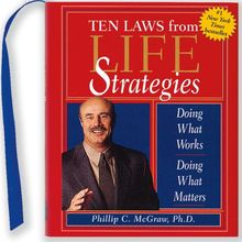 The Ten Laws from Life Strategies: Doing What Works, Doing What Matters (Charming Petite)
