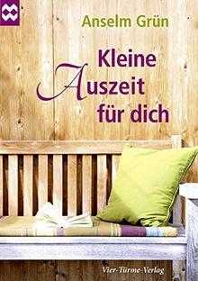 Kleine Auszeit für dich (Münsterschwarzacher Geschenkheft)