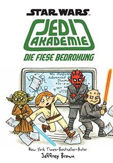 Star Wars Jedi Akademie: Bd. 3: Die fiese Bedrohung