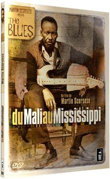 Martin Scorsese présente : Du Mali au Mississippi