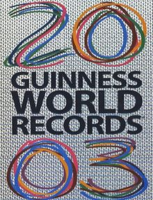 Guinness World Records 2003, English edition
