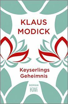 Keyserlings Geheimnis: Roman