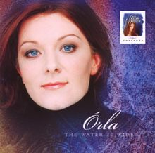 Celtic Woman Presents: Orla: the Water Is Wide