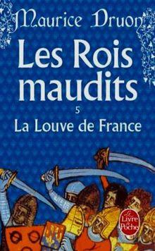 Les Rois maudits, tome 5 : La Louve de France (Ldp Litterature)