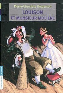 Louison ET Monsieur Moliere