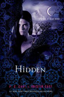 House of Night 10. Hidden (House of Night Novels)