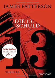 Die 13. Schuld: Thriller (Women's Murder Club, Band 13)