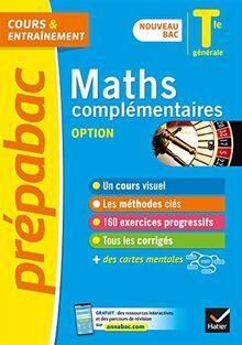 Maths complémentaires Tle générale (option) - Prépabac Cours & entraînement: nouveau programme, nouveau bac (2020-2021) (Prépabac (8))