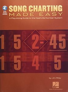 Song Charting Made Easy: A Play-Along Guide to the Nashville Number System [With MP3] (Play-along Guides)