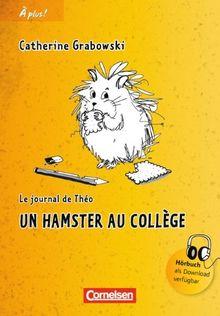 Band 1 - Un hamster au collège: Lektüre