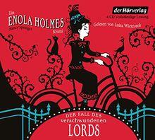 Der Fall des verschwundenen Lords: Ein Enola Holmes Krimi (Die Enola Holmes-Reihe, Band 1)