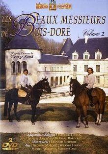 Les beaux messieurs de bois-dore, vol. 2 [FR Import]