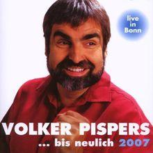 ... Bis Neulich 2007