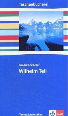 Wilhelm Tell. Texte und Materialien: Ab 9./10. Schuljahr