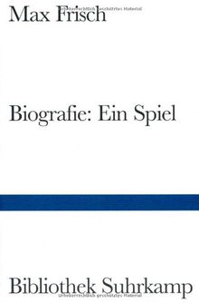 Biografie: Ein Spiel (Bibliothek Suhrkamp)