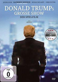 Donald Trump´s große Show - Der Spielfilm