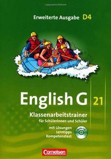 English G 21 - Erweiterte Ausgabe D: Band 4: 8. Schuljahr - Klassenarbeitstrainer mit Lösungen und CD: Für Schülerinnen und Schüler. Mit Lösungen und Lerntipps