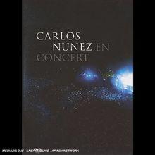 Nunez,Carlos - En Concert 2004