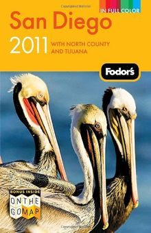 Fodor's San Diego 2011: with North County and Tijuana (Full-color Travel Guide)