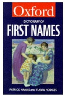Dictionary of First Names (Oxford Paperback Reference)