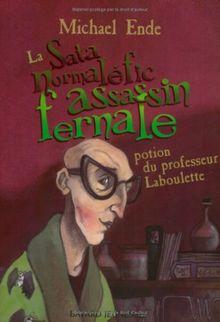 La Sata normaléfic assassin fernale : Potion du professeur Laboulette