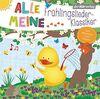 Alle meine Frühlingslieder-Klassiker (Alle meine ...-Reihe, Band 10)